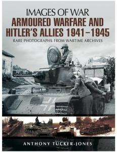 Armoured Warfare and Hitlers Allies 1941-1945