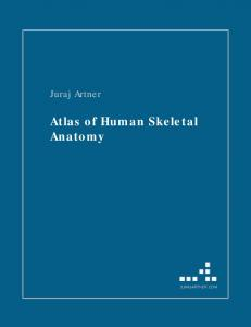 Artner Juraj - Atlas Of Human Skeletal Anatomy