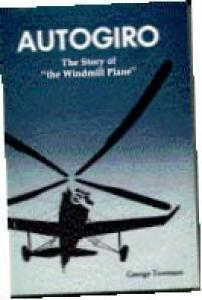 Autogiro The Story of the Windmill Plane