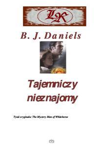 B J Daniels Tajemniczy nieznajomy