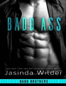 (Badd Brothers #2) -Wilder Jasinda - Badd Ass