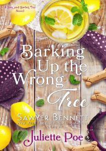Barking Up the Wrong Tree - Juliette Poe