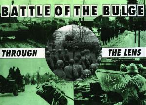 Battle of the Bulge Through the Lens