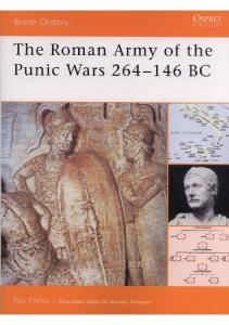 Battle Orders 027 - The Roman Army of the Punic Wars