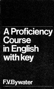 Baywater - A Proficiency Course in English With Key