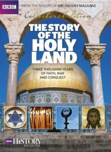 BBC History Magazine - The Story of the Holyland