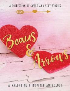 Beaus & Arrows (A Valentine Collection) - Various Authors