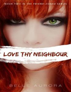 Belle Aurora - Love Thy Neighbor