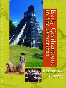 Benson S. Early Civilizations in the Americas. Vol. 1. Almanac