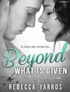 Beyond What is Given_-Rebecca Yarros