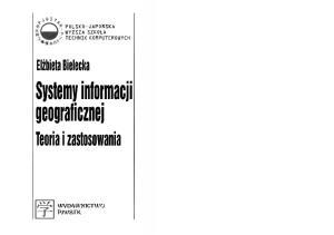 Bielecka E. - Systemy informacji geograficznej.Teoria i zastosowania