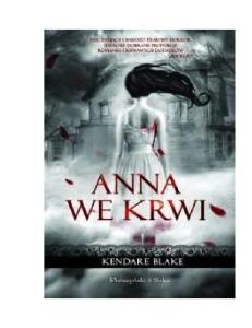 Blake Kendare Anna 01 Anna we krwi