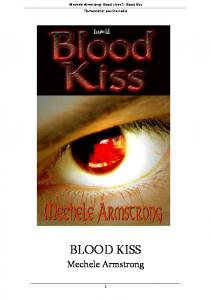 Blood Lines 1- Blood Kiss - Armstrong Mechele