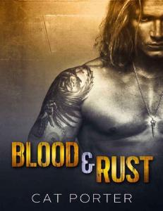 Blood & Rust (Lock & Key #4) - Cat Porter