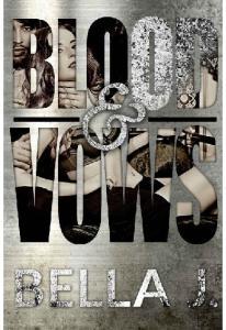 Blood & Vows - Bella J(ang