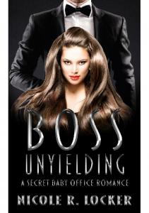 Boss Unyielding A Secret Bab-