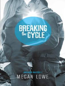 Breaking the Cycle (Rocking Rac - Megan Lowe