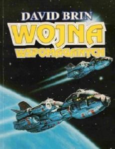 Brin D. 1987 - Wspomaganie 03. Wojna Wspomaganych