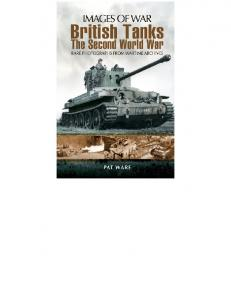 British Tanks - The Second World War (Images of War)