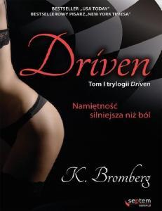 Bromberg K 01 Driven Namietnosc silniejsza n