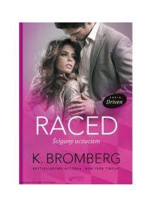 Bromberg K. - Driven 04 - Raced - Scigany uczuciem