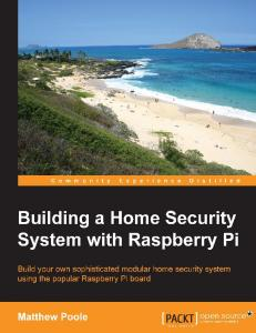 Building a Home Security System with Raspberry Pi 2015
