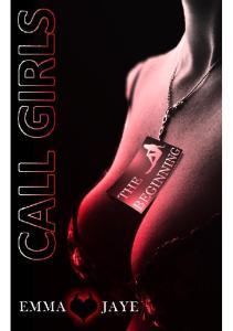 Call Girls The Beginning