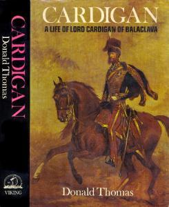 Cardigan A Life of Lord Cardigan of Balaclava