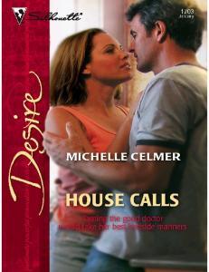 Celmer Michelle - House Calls