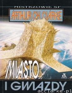 Clarke Arthur C - Miasto i gwiazdy