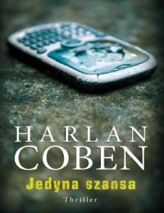 Coben H. - Jedyna Szansa