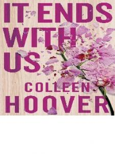 Colleen Hoover - It Ends with Us -