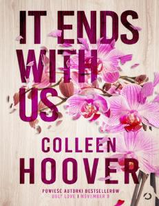 Colleen Hoover It Ends with Us (PL )