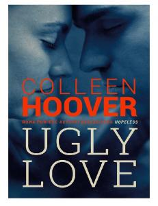 Colleen Hoover- ugly love
