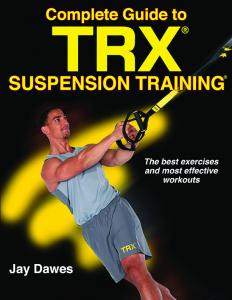 Complete Guide To TRX
