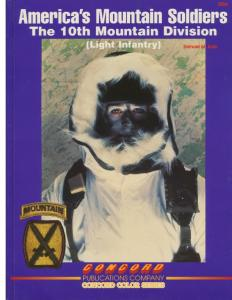 Concord Publication 3004 Americas mountain soldiers The 10th mountain division Light infan