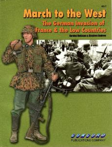 Concord Publication 6517. March to the West - The German invasion of France & the Low Coun