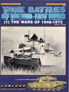 Concord Publication 7008 Tank Battles Of The Mid-East Wars (1) The Wars Of 1948-1973