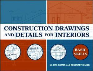 Construction Drawings and Details for Interiors Basic Skills