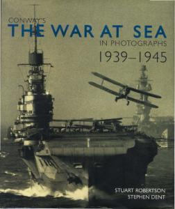 Conway - The War at Sea in Photographs - 1939-1945