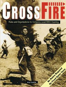 CrossFire - Rules and Organizations for Company-Level WW-II Gaming