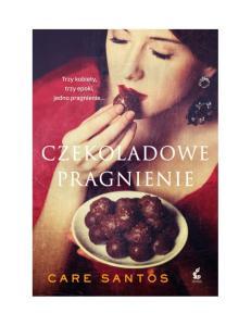 Czekoladowe pragnienie - Care Santos