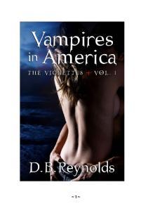D B Reynolds Vampire in America The Vignettes Vol 1