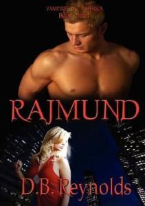 D B Reynolds Vampires in America 03 Rajmund