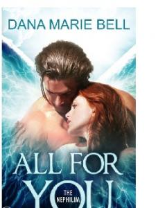 Dana Marie Bell - Nephilim 01 - All for You