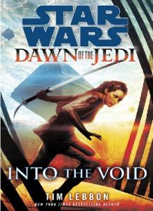 Dawn of the Jedi Into the Voi - Tim Lebbon ENG