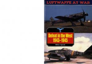Defeat In The West 1943-1945 [Luftwaffe at War 06]