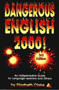 Delta Publishing Dangerous English 2000