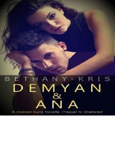 Demyan & Ana - (The Russian Guns #4) - Bethany-Kris