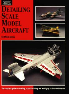 Detail & Scale 018 - Detailing Scale Model Aircraft